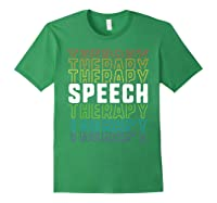 Speech Therapy School Therapist Language Pathologist Shirts Forest Green
