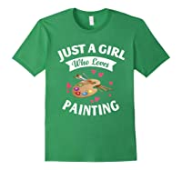 Just A Girl Who Loves Painting, Art Lovers Girls Shirts Forest Green