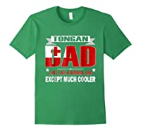 Tongan Dad Is Much Cooler Father's Day Flag Shirts Forest Green