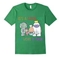 It's A Good Day To Wear A Mask Funny Gift Shirts Forest Green