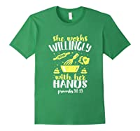 Funny Baking She Works Willingly With Her Hands T-shirt T-shirt Forest Green