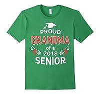 Proud Grandma Of A 2018 Senior Graduate Graduation 18 Shirts Forest Green
