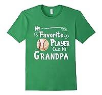 Baseball Softball Favorite Player Calls Me Grandpa Shirts Forest Green