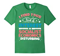 Socialist Economics Funny Saying Gift Shirts Forest Green