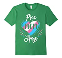 Free Mom Hugs For Transgender Pride Lgbt T-shirt Forest Green