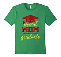 Proud Mom Of A Graduate, Maroon And Gold Shirts Forest Green