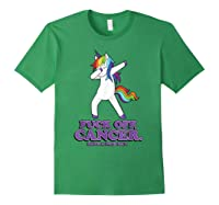 Fuck Off Cancer Have A Nice Day Dabbing Unicorn Funny Gift Shirts Forest Green