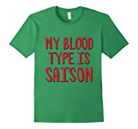 My Blood Type Is Saison T-shirt Forest Green