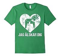 Scandinavian Valentine's Day Dala Horse Jag Alskar Dig Shirts Forest Green