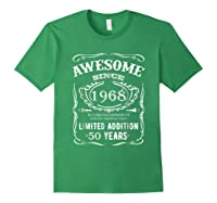 50 Th Birthday 50 Happy Fifty Years Old 1968 Gift Shirts Forest Green