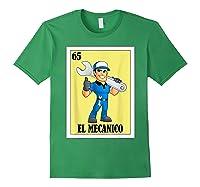 Spanish Mechanic Lottery Gift Mexican Bingo El Mecanico Shirts Forest Green