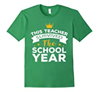 This Tea Survived The School Year - Last Day Shirt Forest Green