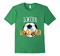 Soccer Is My Superpower T-shirt Forest Green