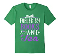 Fueled By Books And Tea Cute Bookworm Shirts Forest Green