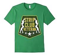 Strip Club Veteran Funny Veteran T-shirt Forest Green