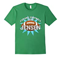 Future Football Star Jensen Birthday Boy Name Shirts Forest Green
