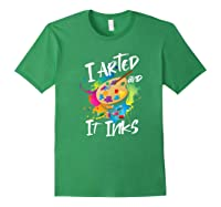 Gift For Artist Gifts For Painters Painter Gift Ideas Artist Premium T-shirt Forest Green