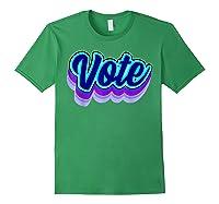 Vote Blue 2020 Vote 2020 Shirts Forest Green