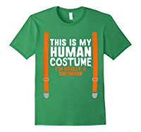 This Is My Human Costume I'm Really A Chipmunk Halloween Shirts Forest Green