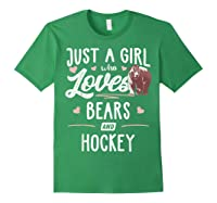 Just A Girl Who Loves Bears And Hockey Gift Bear T-shirt Forest Green