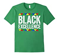 Black Excellence T-shirt Black Pride Gift T-shirt Forest Green