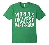 World\\\'s Okayest Bartender T-shirt Forest Green