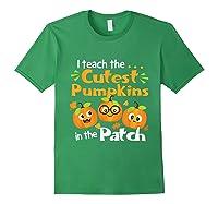 I Teach The Cutest Pumpkins In The Patch Tea Halloween T-shirt Forest Green