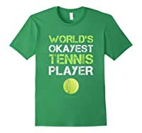 World's Okayest Tennis Player Funny Tennis Shirts Forest Green