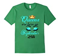 Libra Birthday Queens Are Born On September 26th Libra Girl Shirts Forest Green