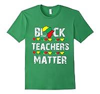 Black Teas Matter Black History Month African American T-shirt Forest Green