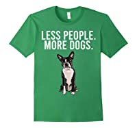 Less People More Dogs Boston Terrier Funny Introvert T-shirt Forest Green