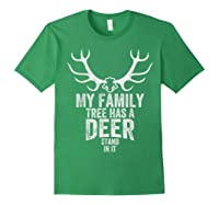 S My Family Tree Has A Deer Stand In It Gifts Hunting T-shirt Forest Green