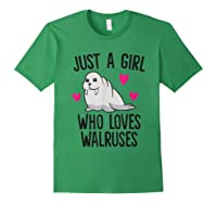 Just A Girl Who Loves Walruses Shirts Forest Green