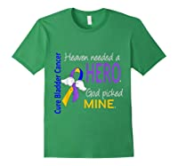 Bladder Cancer Heaven Needed A Hero God Picked Mine Shirts Forest Green
