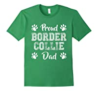 Proud Border Collie Dog Dad Paw Lovers Gifts Family Friends T-shirt Forest Green