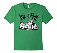 101 Dalmatians Life Is Ruff Shirts Forest Green