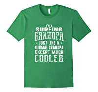 Surfing Grandpa Like A Normal Grandpa Funny T-shirt Forest Green