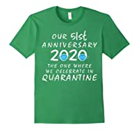 51st Anniversary Celebrate In Quarantine, Social Distancing Shirts Forest Green