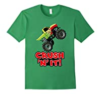 Crush N It For And Shirts Forest Green