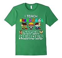 I Teach Preschool Superheroes T-shirt Forest Green