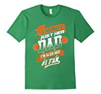I'm Not Just Her Dad I'm Her Number 1 Fan Basketball Shirts Forest Green