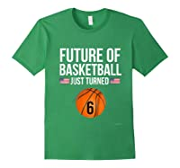 6th Birthday Basketball T Shirt 6 Year Old Birthday Gift Forest Green
