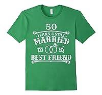 50th Wedding Anniversary For Husbandwife Shirts Forest Green