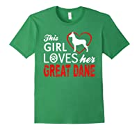 Cute This Girl Loves Her Great Dane Dog Lover T-shirt Forest Green
