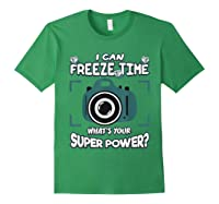 Can Freeze Time What's Your Super Hero Power Photographer Shirts Forest Green