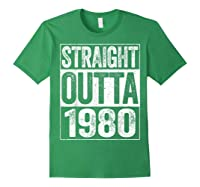 Straight Outta 1980 40th Birthday Gif Shirts Forest Green