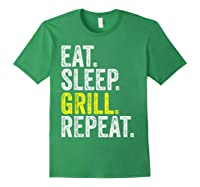 Eat Sleep Grill Repeat Grilling Cook Cooking Bbq Barbecue T-shirt Forest Green