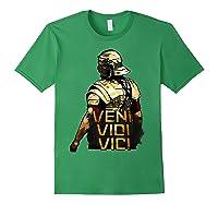 Veni Vidi Vici Spqr Roman Empire Quote Shirts Forest Green