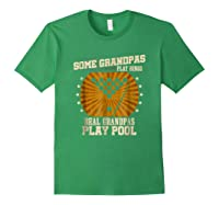 Billiards Grandpa Real Grandpas Play Pool Shirts Forest Green