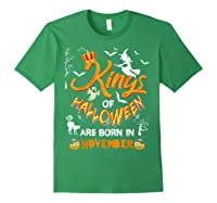 Kings Of Halloween Are Born In November Birthday Costume Shirts Forest Green